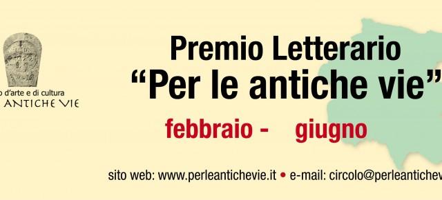 """Premio Letterario """"Per le antiche vie"""" 2016"""